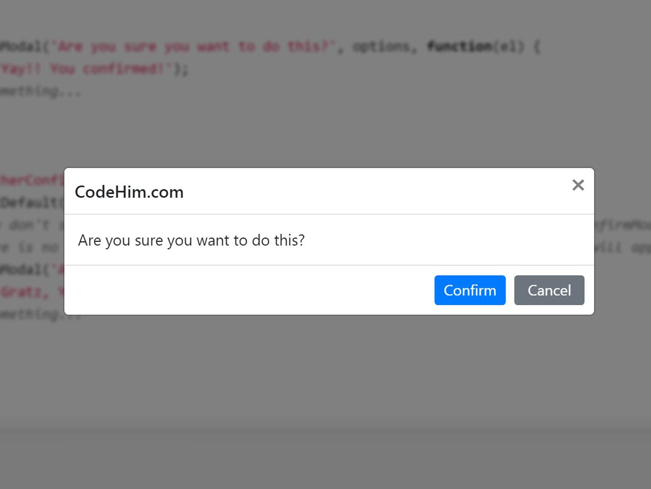 jQuery Confirmation Dialog / Confirm Modal for Bootstrap 4 — CodeHim